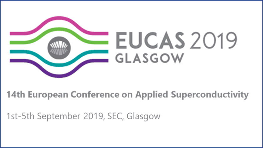 Meet us during EUCAS2019 in Glasgow, Sept 1st to 5th